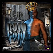 Bold and Cold von C-Red The Prince