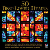Fifty Best-Loved Hymns by Various Artists