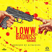 Loww Badniss by Konshens