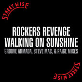 Walking on Sunshine (Remixes) by Rocker's Revenge