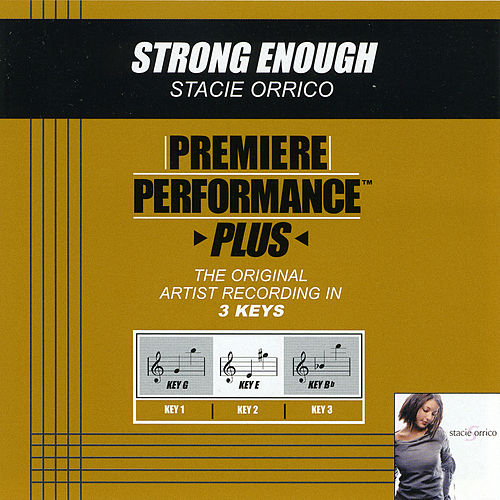 Play & Download Strong Enough (Premiere Performance Plus Track) by Stacie  Orrico | Napster