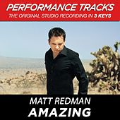 Play & Download Amazing (Premiere Performance Plus Track) by Matt Redman | Napster