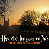 Play & Download A Festival of Nine Lessons and Carols by Choir of King's College, Cambridge | Napster