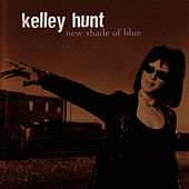 Play & Download New Shade of Blue by Kelley Hunt | Napster