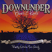 Downunder Blues & Roots: Bar Promotions by Various Artists