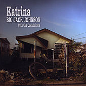Play & Download Katrina by Big Jack Johnson | Napster