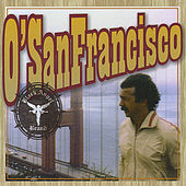 O' San Francisco by Black Angel