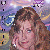 Organic by B. Keyler