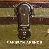 Travelers by Carolyn Arends