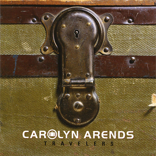 Play & Download Travelers by Carolyn Arends | Napster