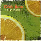 I Made Lemonade by Ceili Rain