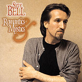 Play & Download Romantics and Mystics by Steve Bell | Napster