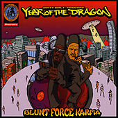 Play & Download Blunt Force Karma by Year of the Dragon | Napster