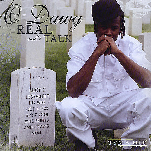 Play & Download Real Talk Vol 1 by O-Dawg | Napster