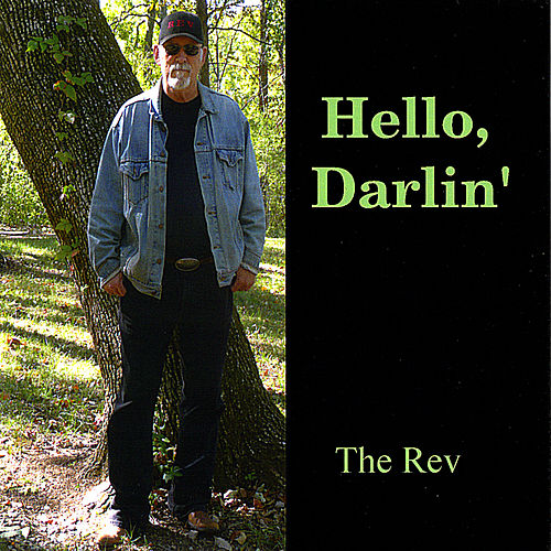 Play & Download Hello, Darlin' by The Rev | Napster