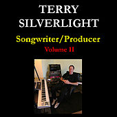 Play & Download Songwriter/Producer: Volume Ii by Terry Silverlight | Napster