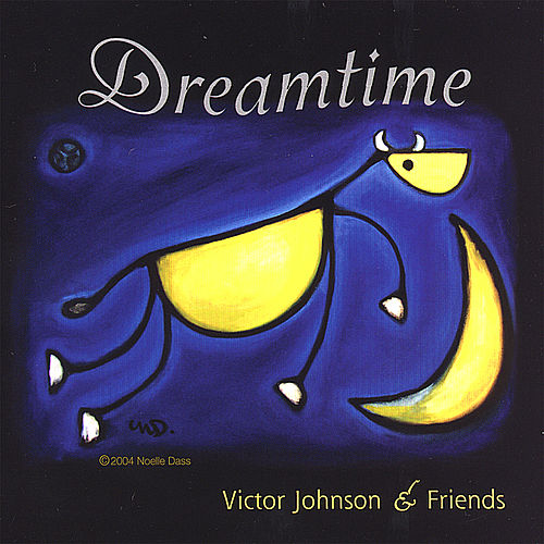 Play & Download Dreamtime by Victor Johnson | Napster