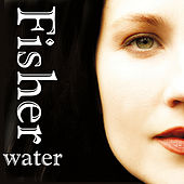 Play & Download Water by Fisher | Napster