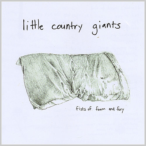 Play & Download Fists of Foam and Fury by Little Country Giants | Napster