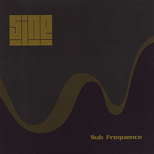 Play & Download Sub Frequence by Sin e | Napster