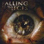 Awaken the Weak by Falling to Pieces