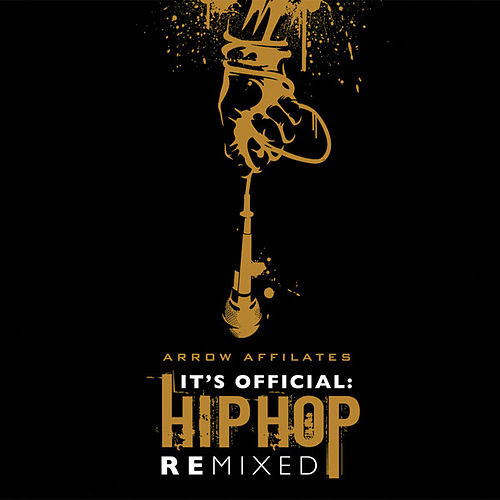 It's Official: Hip Hop Remixed by Various Artists
