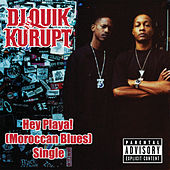 Play & Download Hey Playa! (Moroccan Blues) by Kurupt | Napster
