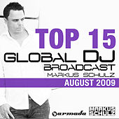 Play & Download Global DJ Broadcast Top 15 - August 2009 by Various Artists | Napster