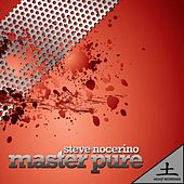 Play & Download Master Pure E.P. by Steve Nocerino | Napster