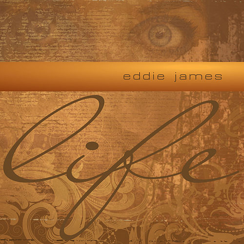Play & Download Life by Eddie James | Napster