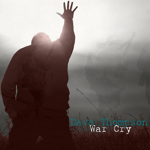War Cry by Dave Thompson