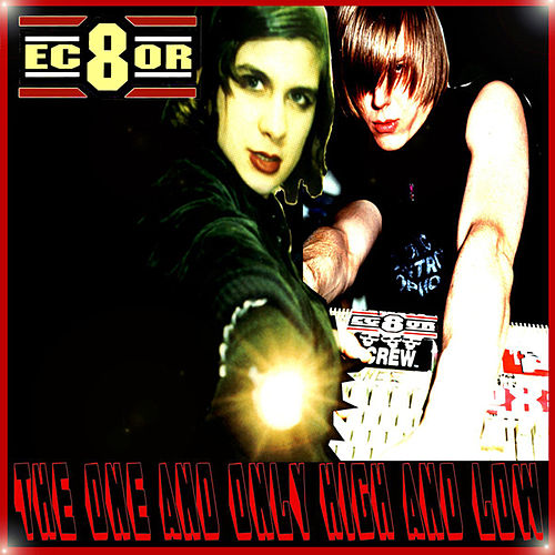 The One And Only High And Low by EC8OR