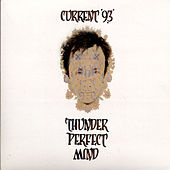 Play & Download Thunder Perfect Mind by Current 93 | Napster