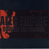 Play & Download Squeeze The Trigger by Alec Empire | Napster
