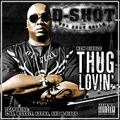 Thug Lovin' - Single by D-Shot