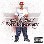 Play & Download Born Legendary by Fatal Hussein | Napster