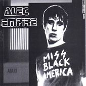 Play & Download Miss Black America by Alec Empire | Napster