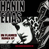 Play & Download In Flames Remix EP by Hanin Elias | Napster
