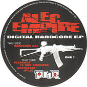 Play & Download Digital Hardcore by Alec Empire | Napster