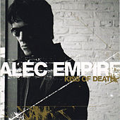 Play & Download Kiss Of Death by Alec Empire | Napster