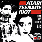Play & Download Kids Are United by Atari Teenage Riot | Napster
