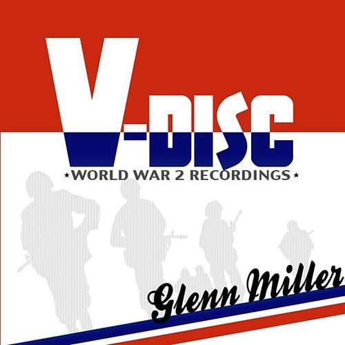 Play & Download V-Disc by Glenn Miller | Napster