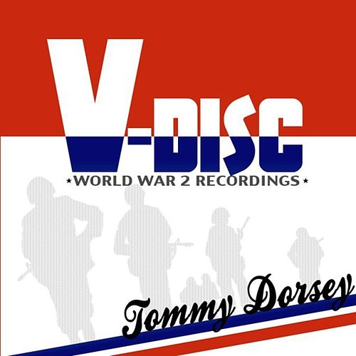 Play & Download V-Disc by Tommy Dorsey | Napster