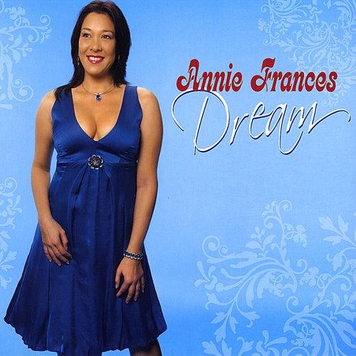 Dream by Annie Frances