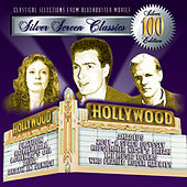 Play & Download 100 Silver Screen Classics, Vol. 1 by Various Artists | Napster