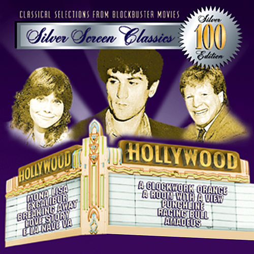 Play & Download 100 Silver Screen Classics, Vol. 3 by Various Artists | Napster
