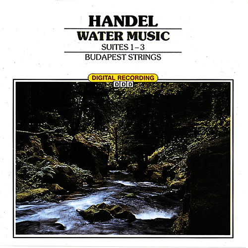 Classical Favorites - Handel: Water Music by Budapest Strings