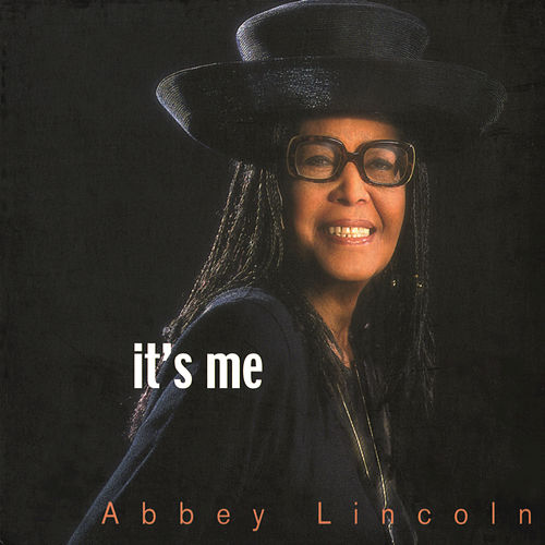 Play & Download It's Me by Abbey Lincoln | Napster