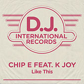Like This by Chip E