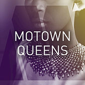 Motown Queens by Various Artists
